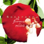 薔薇のかたちで In Forma Di Rosa