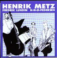 Henrik Metz / Lundin / Nhop