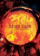 SABER TIGER LIVE 2002 「NOSTALGIA」
