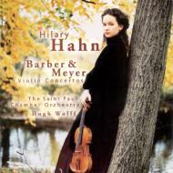 バーバー、エドガー・メイヤー:ヴァイオリン協奏曲 ヒラリー・ハーン(vn)、H・ウルフ&セント・ポール室内管