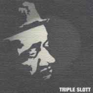 TRIPLE SLOTT