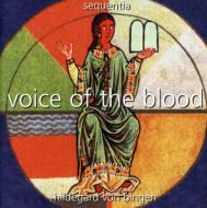 Voice Of The Blood: Sequentia