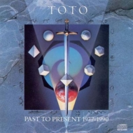 TOTO/Past To Present 1977-1990