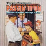 Passin' It On-america's Baseball Heritage In Song