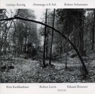 Hommage A R.sch、Jelek、Neun Strucke カシュカシアン、ブルンナー、Levin +schumann