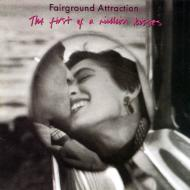 Fairground Attraction/First Of A Million Kisses