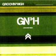GROOVIN'HIGH BRAZIL