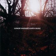 Junior Vasquez/Earth Music