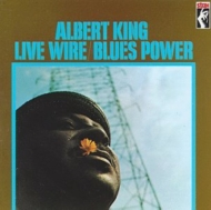 Albert King/Live Wire / Blues Power