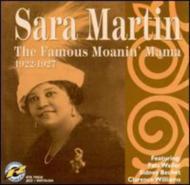 Famous Moanin' Mama 1922-1927