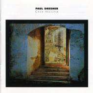 Music Of Paul Dresher