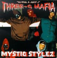 ローチケHMVThree 6 Mafia/Mystic Style