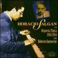 Horacio Salgan Y Su Orquesta Tipica