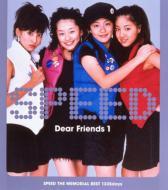 Dear Friends 1 SPEED THE MEMORIAL BEST 1335days