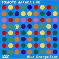 TOMOYO HARADA LIVE Blue Orange Tour