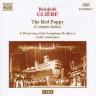 バレエ<赤いけしの花>(全曲) アニハノフ/サンクト・ペテルブルク国立交響