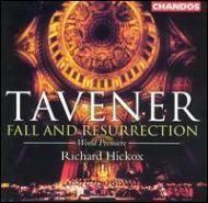 タヴナー(1944-2013)/Fall And Resurrection: Hickox / City Of London Sinfonia Etc
