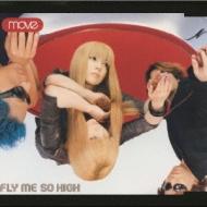 FLY ME SO HIGH