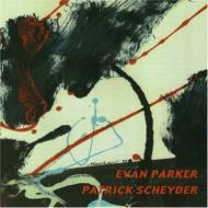 Evan Parker / Patrick Scheyder