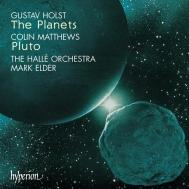 ホルスト:組曲「惑星」、マシューズ:「冥王星」 エルダー/ハレ管弦楽団&女声合唱団