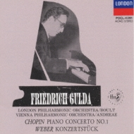 ショパン:ピアノ協奏曲第1番、ウェーバー:ピアノ小協奏曲 グルダ、ボールト&ロンドン・フィル、V.アンドレーエ&ウィーン・フィル