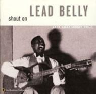 Shout On -Leadbelly Legacy Vol.3