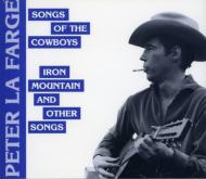 Songs Of The Cowboys -Iron Mountain And Other Songs