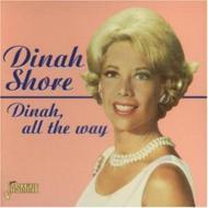 Dinah All The Way