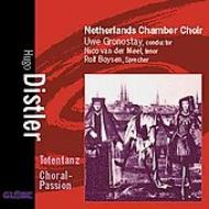 Totentanz, Choral-passion: Gronostay / Netherlands Chamber Choir