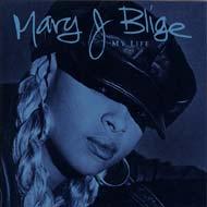 Mary J. Blige/My Life - Bonus Track