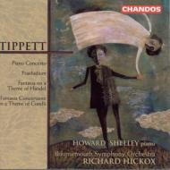 ティペット:ピアノ協奏曲、ヘンデルの主題による変奏曲ほか シェリー(p)/ヒコックス/ボーンマス交響楽団