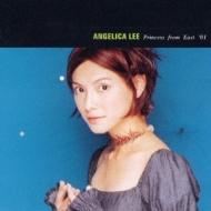 アンジェリカ・リー〜プリンセス・フロム・イースト`01(CD EXTRA)