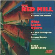The Red Mill: J.l.thompson / Ohiolight Opera.o