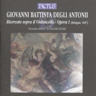 デリ・アントーニ:チェロのためのリチェルカータ Op.1 (全12曲) パルメリ(vc)