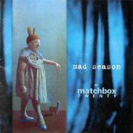 Mad Season By Matchbox 20