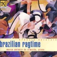Brazilian Ragtime: M.a.de Almeida