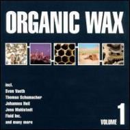 ローチケHMVVarious/Organic Wax 1