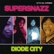 Supersnazz/Diode City