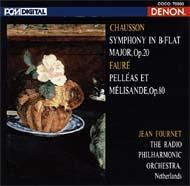 ショーソン:交響曲、フォーレ:ペレアスとメリザンド フルネ&オランダ放送フィル