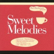 Burt Bacharach Presents Sweetmelodies