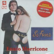 White Dog / So Fine -Ennio Morricone