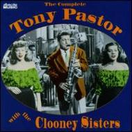 Complete Tony Pastor With Clooney Sisters