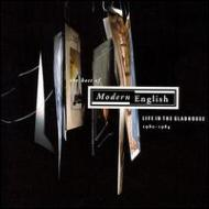Life In The Gladhouse -Best Of Modern English 1980-1984