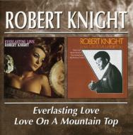 Everlasting Love / Love On A Mountain Top