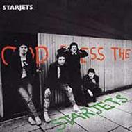 God Bless The Starjets (Reissue)