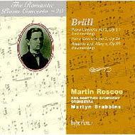 (ロマンティック・ピアノ協奏曲集 第20巻)ブリュル:ピアノ協奏曲第1番、第2番ほか M・ロスコー(p)/ブラビンズ