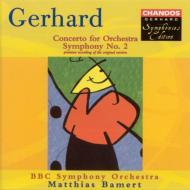ジェラード:オーケストラのための協奏曲、交響曲第2番 バーメルト/BBC交響楽団