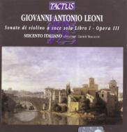 レオーニ:ヴァイオリン・ソナタ集 Op.3 ボッカチョ/セイチェント・イタリアーノ