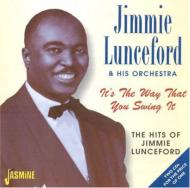 It's The Way That You Swing It-The Hits Of Jimmy Lunceford
