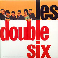 Les Double Six (2 In 1)